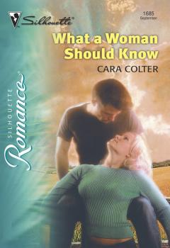 Читать What A Woman Should Know - Cara  Colter