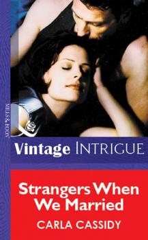 Читать Strangers When We Married - Carla  Cassidy