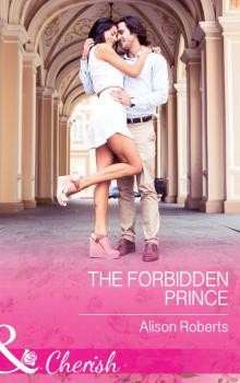 Читать The Forbidden Prince - Alison Roberts