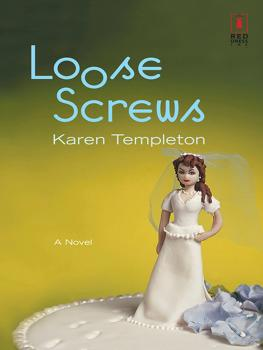 Читать Loose Screws - Karen Templeton