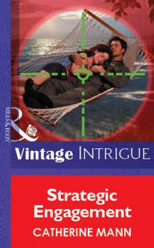 Читать Strategic Engagement - Catherine Mann