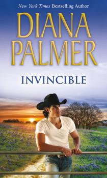 Читать Invincible - Diana Palmer