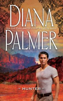 Читать Hunter - Diana Palmer