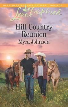 Читать Hill Country Reunion - Myra  Johnson
