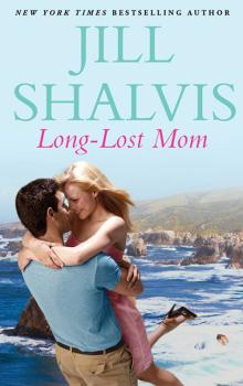 Читать Long-Lost Mom - Jill Shalvis