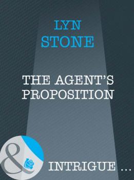 Читать The Agent's Proposition - Lyn  Stone