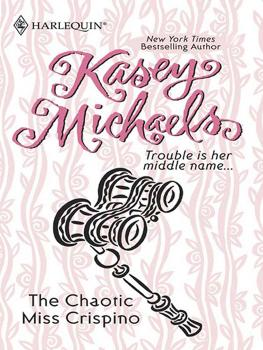 Читать The Chaotic Miss Crispino - Kasey  Michaels