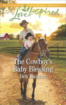 Читать The Cowboy's Baby Blessing - Deb  Kastner