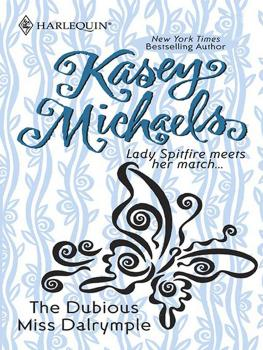 Читать The Dubious Miss Dalrymple - Kasey  Michaels