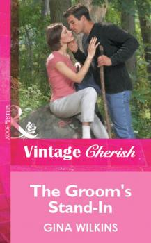 Читать The Groom's Stand-In - GINA  WILKINS