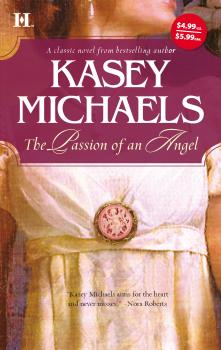 Читать The Passion of an Angel - Kasey  Michaels