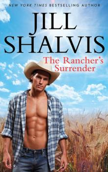 Читать The Rancher's Surrender - Jill Shalvis