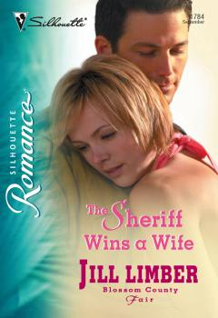 Читать The Sheriff Wins A Wife - Jill  Limber