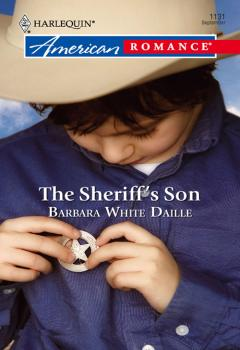 Читать The Sheriff's Son - Barbara Daille White