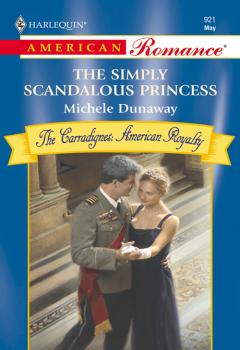 Читать The Simply Scandalous Princess - Michele  Dunaway