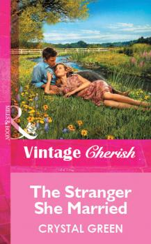 Читать The Stranger She Married - Crystal  Green