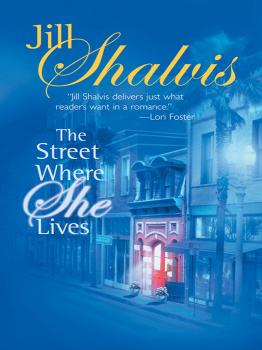 Читать The Street Where She Lives - Jill Shalvis