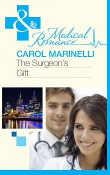 Читать The Surgeon's Gift - Carol  Marinelli