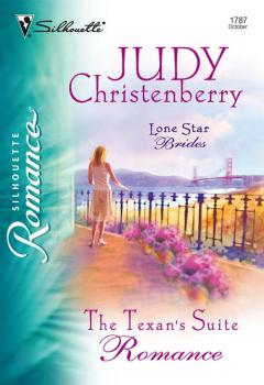Читать The Texan's Suite Romance - Judy  Christenberry