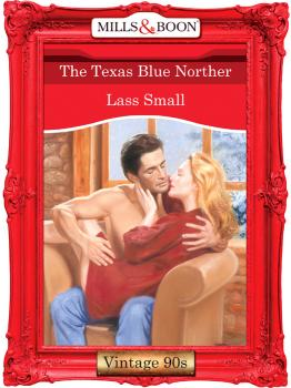 Читать The Texas Blue Norther - Lass  Small