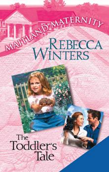 Читать The Toddler's Tale - Rebecca Winters