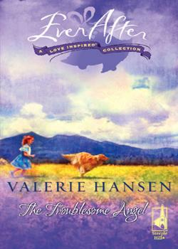 Читать The Troublesome Angel - Valerie  Hansen