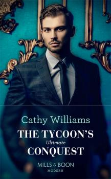 Читать The Tycoon's Ultimate Conquest - CATHY  WILLIAMS