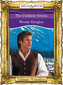 Читать The Unlikely Groom - Wendy  Douglas
