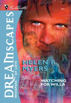 Читать Watching For Willa - Helen Myers R.
