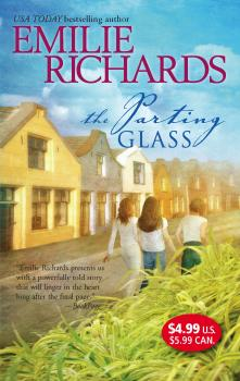Читать The Parting Glass - Emilie Richards