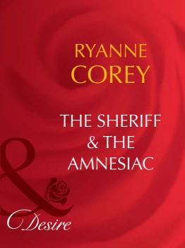 Читать The Sheriff and The Amnesiac - Ryanne  Corey