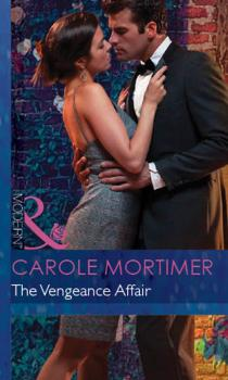 Читать The Vengeance Affair - Carole  Mortimer