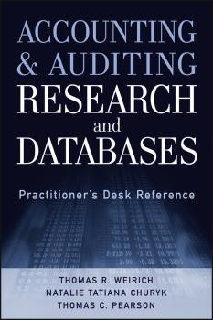 Читать Accounting and Auditing Research and Databases. Practitioner's Desk Reference - Thomas Weirich R.