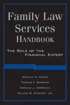 Читать Family Law Services Handbook. The Role of the Financial Expert - William  Stewart