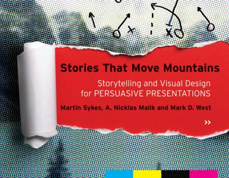 Читать Stories that Move Mountains. Storytelling and Visual Design for Persuasive Presentations - Martin  Sykes