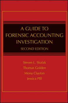 Читать A Guide to Forensic Accounting Investigation - Jessica Pill S.