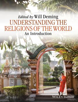 Читать Understanding the Religions of the World. An Introduction - Willoughby  Deming