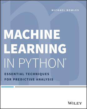 Читать Machine Learning in Python. Essential Techniques for Predictive Analysis - Michael  Bowles