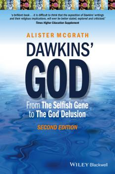 Читать Dawkins' God. From The Selfish Gene to The God Delusion - Alister E. McGrath