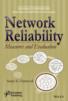 Читать Network Reliability. Measures and Evaluation - Sanjay Chaturvedi K.