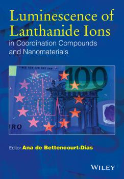 Читать Luminescence of Lanthanide Ions in Coordination Compounds and Nanomaterials - Ana Bettencourt-Dias de