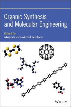 Читать Organic Synthesis and Molecular Engineering - Mogens Nielsen Brøndsted