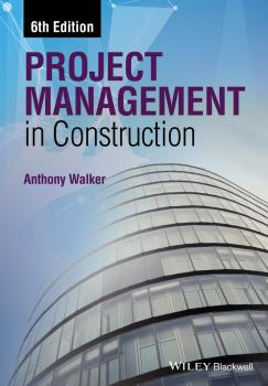 Читать Project Management in Construction - Anthony  Walker
