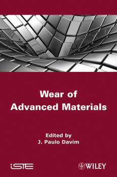 Читать Wear of Advanced Materials - J. Davim Paulo