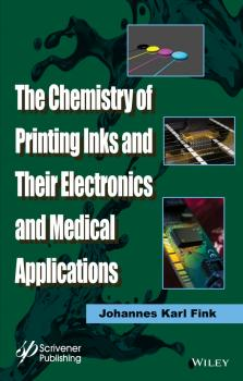 Читать The Chemistry of Printing Inks and Their Electronics and Medical Applications - Johannes Fink Karl