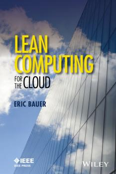 Читать Lean Computing for the Cloud - Eric  Bauer