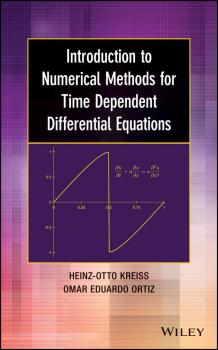 Читать Introduction to Numerical Methods for Time Dependent Differential Equations - Heinz-Otto  Kreiss