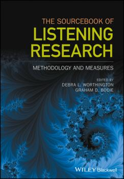 Читать The Sourcebook of Listening Research. Methodology and Measures - Graham Bodie D.