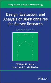 Читать Design, Evaluation, and Analysis of Questionnaires for Survey Research - Willem Saris E.