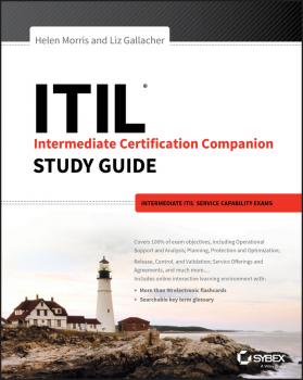 Читать ITIL Intermediate Certification Companion Study Guide. Intermediate ITIL Service Capability Exams - Liz  Gallacher